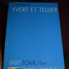 Sellos: CATALOGO YVERT ET TELLIER. 1997. TOMO 1BIS. TIMBRES DE MONACO?. Lote 54974822