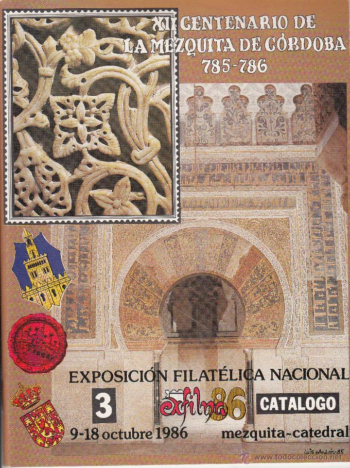 CATÁLOGO DE EXFILNA 86 CON MOTIVO DEL XII CENTENARIO DE LA MEZQUITA DE CÓRDOBA. (Filatelia - Sellos - Catálogos y Libros)