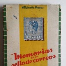 Sellos: 1946 * MEMORIAS DE UN SELLO DE CORREOS * ALEJANDRO BELLVER * PERSONAJES Y SUCESOS DE LA FILATELIA. Lote 55153870