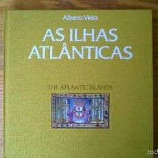 Sellos: AS ILHAS ATLANTICAS / LAS ISLAS ATLÁNTICAS. LIBRO ILUSTRADO CON SELLOS DE PORTUGAL. Lote 55802264