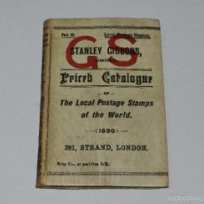 Sellos: (M) SELLOS - STANLEY GIBBONS PRIRED CATALOGUE OF THE LOCAL PSTAGE STAMPS OF THE WORLD 1899. Lote 55907969