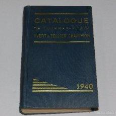 Sellos: (M) SELLOS - CATALOGUE DE TIMBRES - POSTE YVERT & TELLIER - CHAMPION 1940, ILUSTRADO. Lote 55908108