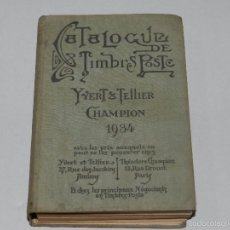 Sellos: (M) SELLOS - CATALOGUE DE TIMBRES POSTE YVERT & TELLIER CHAMPION 1934 , ILUSTRADO, 1382 PAG. Lote 55908160