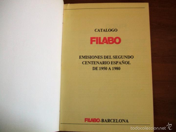 Sellos: CATALOGO FILABO DEL SEGUNDO CENTENARIO DEL SELLO ESPAÑOL 1950 A 1980 - Foto 2 - 56115320