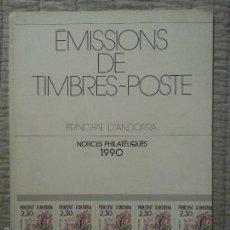 Sellos: ANDORRA ÉMSSIONS DE TIMBRES-POSTE NOTICES PHILATÉLIQUES 1990. Lote 56217711