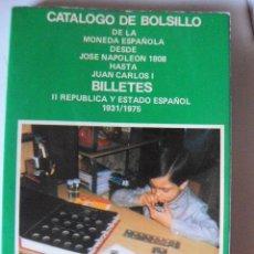 Sellos: CATÁLOGO DE BOLSILLO DE LA MONEDA ESPAÑOLA DESDE NAPOLEÓN A JUAN CARLOS. BILLETES.JAIME PAZ. Lote 56329762