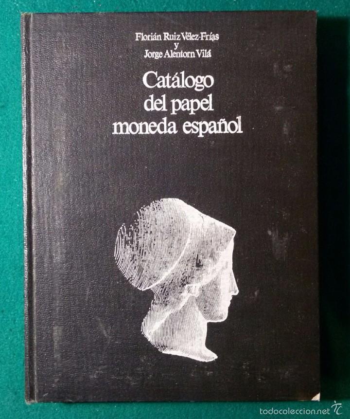 CATALOGO DEL PAPEL MONEDA ESPAÑOL (Filatelia - Sellos - Catálogos y Libros)