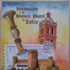 Sellos: INTRODUCCION A LA HISTORIA POSTAL DE ZAFRA - ESDRAS MARTINEZ SEVILLANO - 2002. Lote 57105663