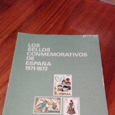 Sellos: LIBRO DE FILATELIA DE ANTONIO SERRANO PAREJA: LOS SELLOS CONMEMORATIVOS DE ESPAÑA 1971-1972. Lote 57609879