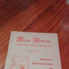 Sellos: GUIA BREVE: SEMANA BARCELONESA DE FILATELIA 1967. Lote 57609923