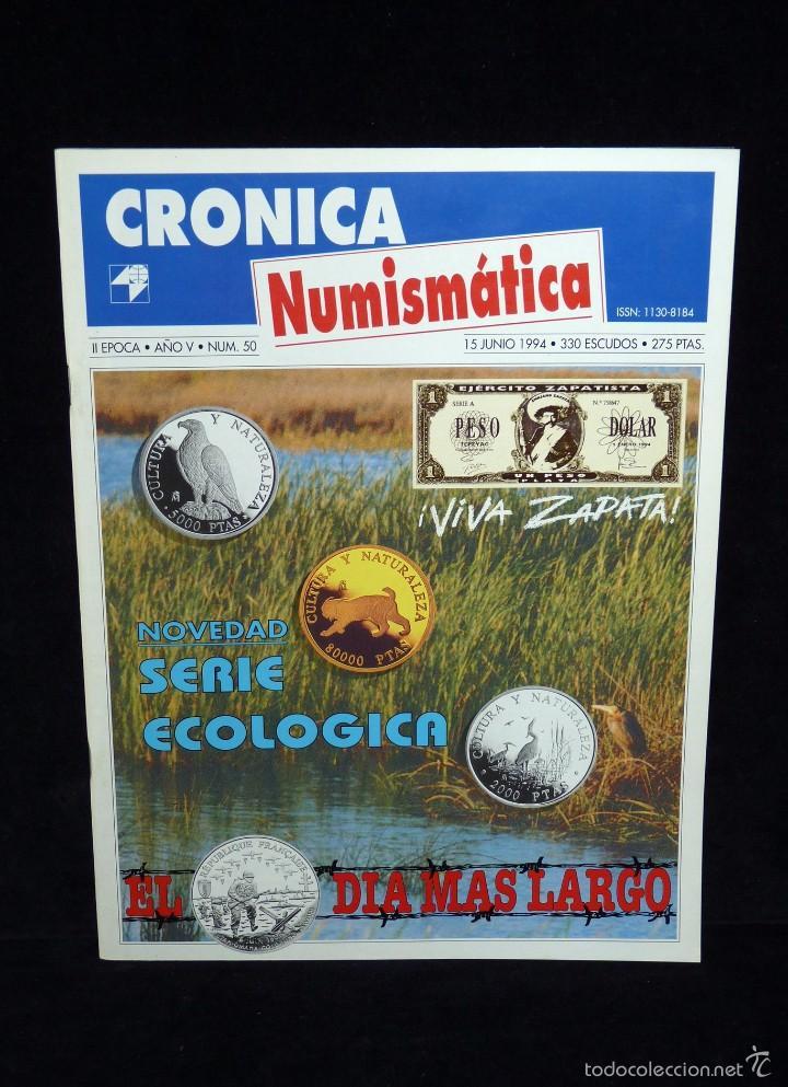 REVISTA CRÓNICA NUMISMÁTICA. Nº 50. AÑO 1994 (Filatelia - Sellos - Catálogos y Libros)