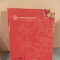 Sellos: CATALOGUE MONDIAL DE COTATION YVERT&TELLIER .2006,.TIMBRES DE FRANCE,., TOME 1, SIN CD. Lote 58019049