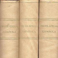 Sellos: PREFILATELIA ESPAÑOLA - M. TIZON, J. GUINOVART - TOMOS I, II, III. Lote 58665784