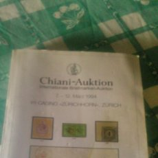 Sellos: CATALOGO DE SUBASTA DE SELLOS, CHIANI AUKTION INTERNATIONAL BRIEFMARKEN AUKTION 1994 ZURICH. Lote 59678315