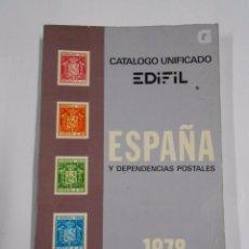 Sellos: CATALOGO UNIFICADO EDIFIL. ESPAÑA Y DEPENDENCIAS POSTALES. 1978. TDKLT. Lote 60842207