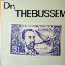 Sellos: MEDIAS VELA Y OTRAS CARTAS FILATÉLICAS - DR. THEBUSSEM. Lote 62904240