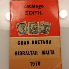 Sellos: CATALOGO EDIFIL GRAN BRETAÑA GIBRALTAR MALTA 1979. FILATELIA. SELLOS.. Lote 66091742