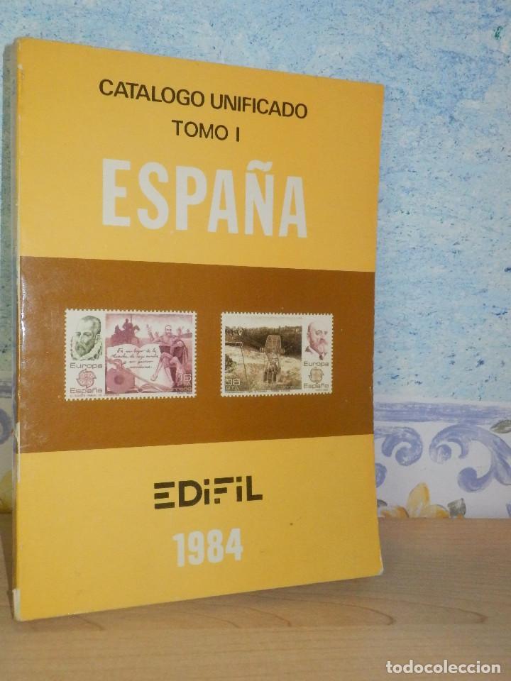 CATÁLOGO DE SELLOS ESPAÑA - UNIFICADO EDIFIL TOMO I - 1984 - PRECIOS -GUIA -. (Filatelia - Sellos - Catálogos y Libros)