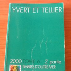 Sellos: CATALOGO YVERT 2000 ULTRAMAR DE LIBANO A NYSSALAND USADO BIEN CONSERVADO. Lote 66246698