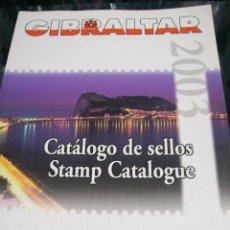 Sellos: CATALOGO DE SELLOS. GIBRALTAR. DOMFIL.2002 1ª EDICIÓN. Lote 66253562
