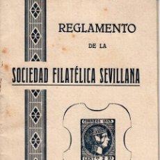 Sellos: REGLAMENTO DE LA SOCIEDAD FILATÉLICA SEVILLANA DE 1934. 20 PÁGINAS.. Lote 66268650
