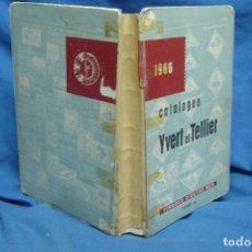 Sellos: CATALOGUE YVERT ET TELLIER - TIMBRES DÓUTRE- MER DE 1966, TOMO III. Lote 67822741