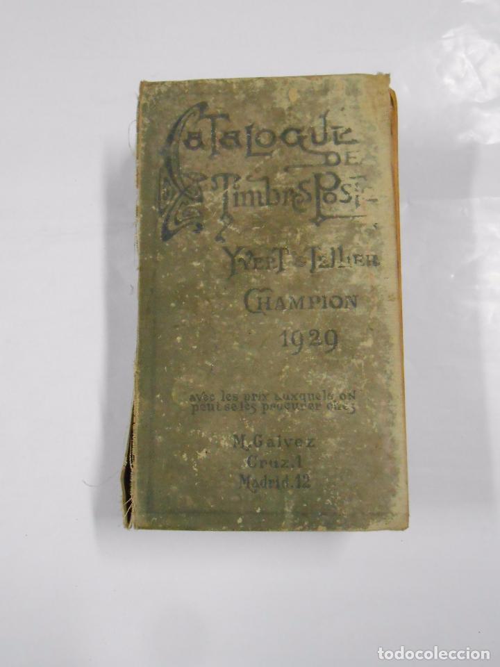 CATALOGO DE SELLOS POSTALES. YVERT & TELLIER. CHAMPION 1929. CATALOGUE TIMBRES POST. TDK281 (Filatelia - Sellos - Catálogos y Libros)