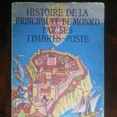 Sellos: LIBRO HISTORIE DE LA PRINCIPAUTE DE MONACO PAR SES TIMBRES POSTE SELLOS EN FRANCES 1955. Lote 71624427