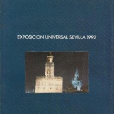 Sellos: OFERTA LIBRO EXPOSICION UNIVERSAL SEVILLA EXPO 92, PREPARATIVOS, PROYECTOS, ETC 32 PAGINAS +29 FOTOS. Lote 72204355