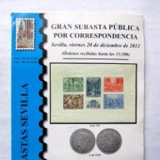 Sellos: SUBASTAS SEVILLA CATÁLOGO DE GRAN SUBASTA PÚBLICA POR CORRESPONDENCIA (2013). Lote 73657511