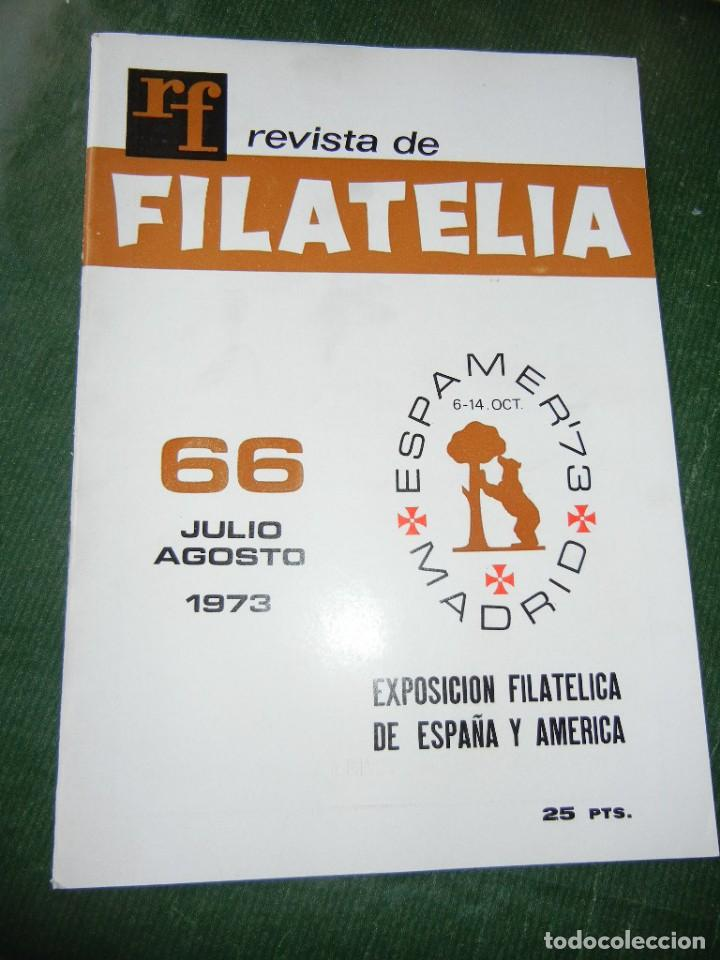 REVISTA DE FILATELIA JULIO-AGOSTO 1973 NÚM. 66 (Filatelia - Sellos - Catálogos y Libros)