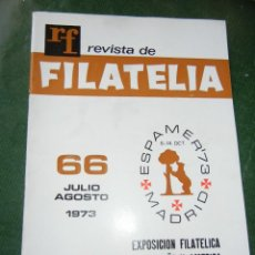 Sellos: REVISTA DE FILATELIA JULIO-AGOSTO 1973 NÚM. 66. Lote 76593943