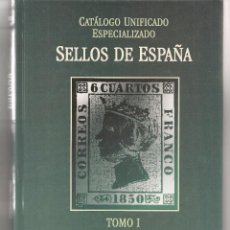 Sellos: CATÁLOGO UNIFICADO ESPECIALIZADO. SELLOS DE ESPAÑA. TRES TOMOS. DE 1850 A 2005. (B/A33). Lote 79717449