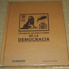 Sellos: LOS SELLOS, BILLETES E ICONOS DE LA DEMOCRACIA 1978 2008 LIBRO 30X24X2,5 PRECINTADO, CASI 2KG. Lote 80476997