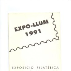 Timbres: EXPO LLUM 1991 * EXPOSICION FILATELICA * MANRESA 1-10 MARZO 19914 * INTERIOR SELLO Y DOS MATASELLOS. Lote 80581646