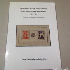 Sellos: THE REPUBLICAN LOCAL WAR TAX STAMPS - SOBRETASAS LOCALES REPUBLICANAS 1936-1939 BOOKCLUB Nº 9. Lote 81599784