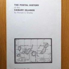 Sellos: HISTORIA POSTAL DE LAS ISLAS CANARIAS, POR RONALD G. SHELLEY. HOVE (UK) 1987. INGLÉS.. Lote 84027084