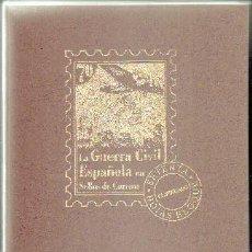 Selos: LA GUERRA CIVIL ESPAÑOLA EN SELLOS DE CORREOS. SOLO CONTIENE 19 A-FILAT-036. Lote 85614728