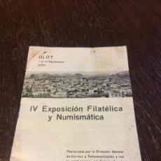 Sellos: EXCEPCIONAL PROGRAMA IV EXP FILATELICA Y NUMISMATICA DE OLOT 1959 - CON SELLO Y MATASELLO ORIGINAL. Lote 87107988