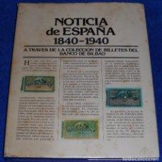 Sellos: NOTICIAS DE ESPAÑA 1840-1940 A TRAVÉS DE LA COLECCIÓN DE BILLETES DEL BANCO DE BILBAO. Lote 87190416