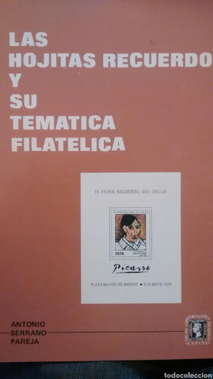 LAS HOJITAS RECUERDO Y SU TEMÁTICA FILATÉLICA. ANTONIO SERRANO PAREJA (Filatelia - Sellos - Catálogos y Libros)