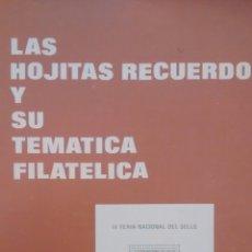 Sellos: LAS HOJITAS RECUERDO Y SU TEMÁTICA FILATÉLICA. ANTONIO SERRANO PAREJA. Lote 87362295