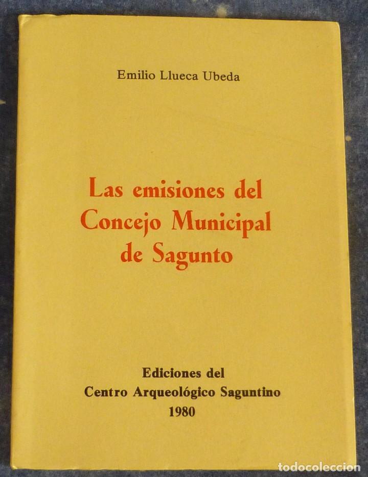 LAS EMISIONES DEL CONCEJO MUNICIPAL DE SAGUNTO (EMILIO LLUECA UBEDA) (Filatelia - Sellos - Catálogos y Libros)