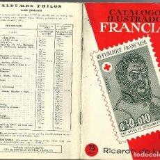 Sellos: FILATELIA CATÁLOGO ILUSTRADO FRANCIA, ANDORRA Y MONACO 1974-75. Lote 92035750