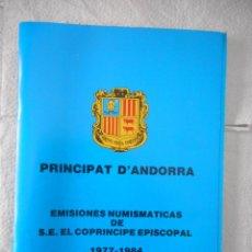 Sellos: PRINCIPAT D'ANDORRA. EMISIONES NUMISMÁTICAS DE S.E. EL COPRÍNCIPE EPISCOPAL. 1977-1984. Lote 92929220