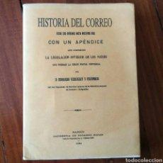 Sellos: HISTORIA DEL CORREO 1894 - DESDE SUS ORIGENES HASTA NUESTROS DÍAS - EDUARDO VERDEGAY Y FISCOWICH. Lote 95287596
