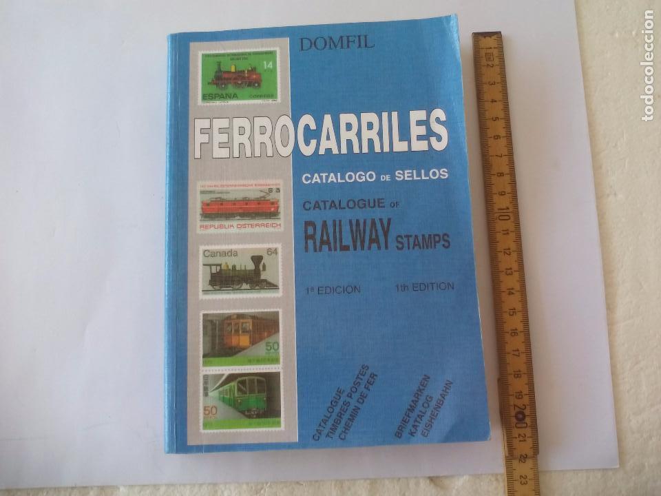 CATALOGO DE SELLOS FERROCARRILES. 1ª EDICIÓN. CATALOGUE OF RAILWAY STAMPS. DOMFIL. (Filatelia - Sellos - Catálogos y Libros)