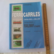 Sellos: CATALOGO DE SELLOS FERROCARRILES. 1ª EDICIÓN. CATALOGUE OF RAILWAY STAMPS. DOMFIL.. Lote 95557067
