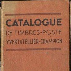 Sellos: CATÁLOGO MUNDIAL SELLOS * YVERT & TELLIER- CHAMPION * 1948 - (1759 PÁGINAS). Lote 95866835
