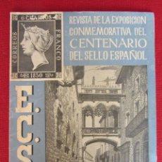 Sellos: REVISTA DE LA EXPOSICION CONMEMORATIVA DEL CENTENARIO DEL SELLO ESPAÑOL, Nº 4 1950. Lote 95896855